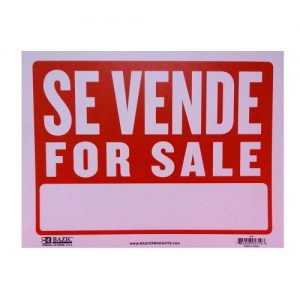 Sign SE VENDE - FOR SALE 9 X 12in
